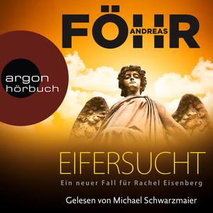 Eifersucht - Ein neuer Fall für Rachel Eisenberg (Gekürzte Lesung) Audiobook