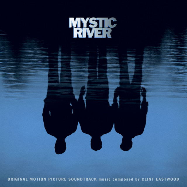 Mystic River Original Motion Picture Soundtrack