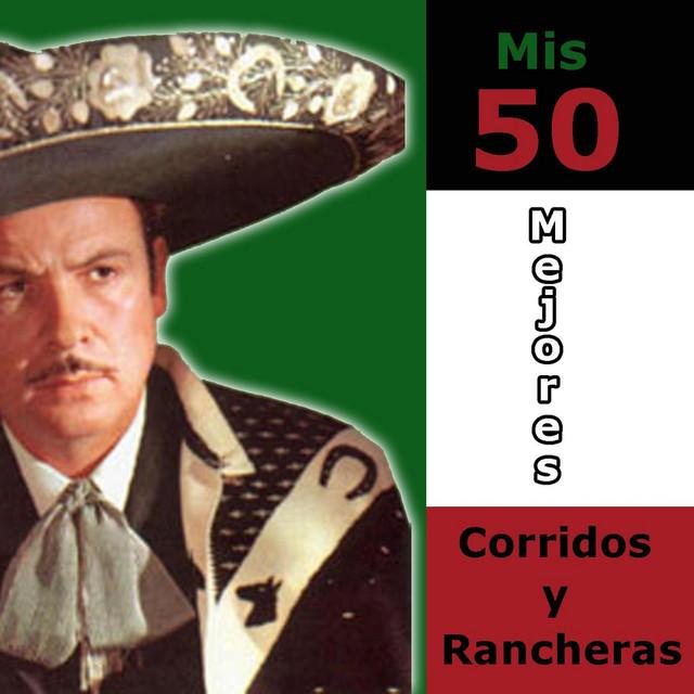Mis 50 Mejores Corridos y Rancheras