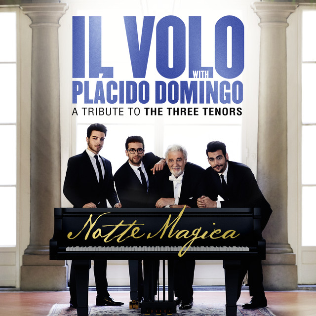 Album cover for Notte Magica - A Tribute to The Three Tenors (Live) by Il Volo