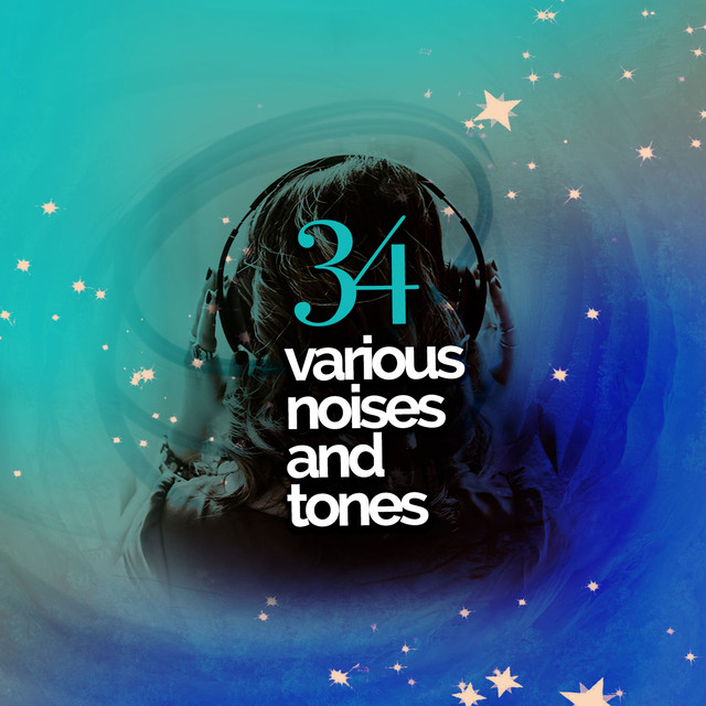 34 Various Noises and Tones
