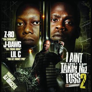 I Ain't Takin No Loss 2 Albümü
