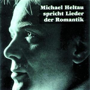 Michael Heltau spricht Lieder der Romantik Audiobook
