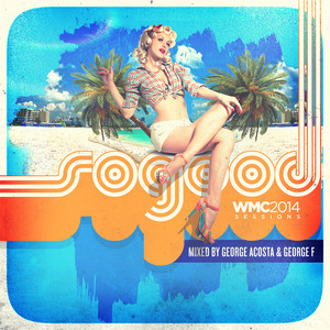 SoGood WMC 2014 Sessions album