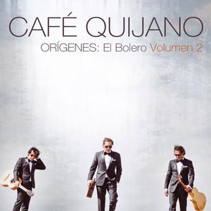Orígenes: El Bolero Volumen 2 - Café Quijano