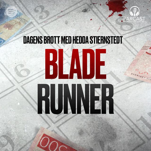 Heddia Stiernstedt: Blade Runner