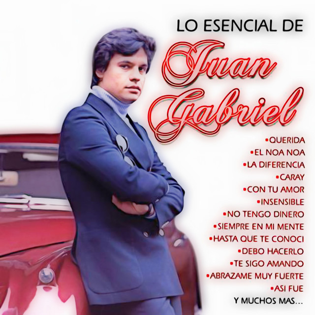 Album cover for Lo Esencial (CDII) [Edición especial] by Juan Gabriel