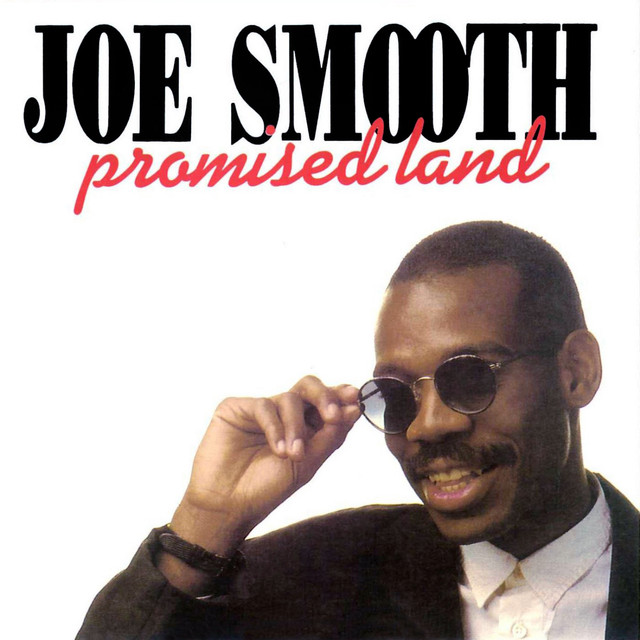'Promised land' Joe Smooth