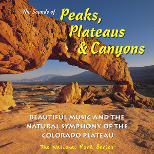 The Sounds of Peaks, Plateaus & Canyons album