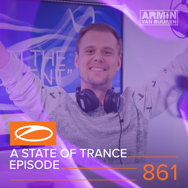 Album cover for A State Of Trance Episode 861 by Armin van Buuren