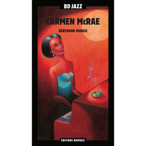BD Music Presents Carmen McRae
