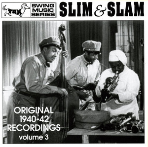 Slim & Slam: Original 1940-42 Recordings, Vol. 3 album