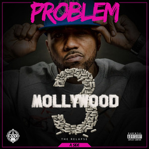 Mollywood 3: The Relapse (Side A)