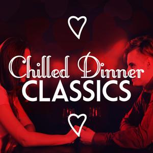 Chilled Dinner Classics Albumcover
