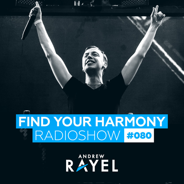 Find Your Harmony Radioshow #080