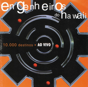 10.000 Destinos - Ao Vivo - Engenheiros Do Hawaii