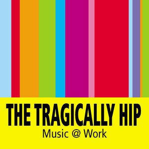 The Tragically Hip The Completists cover