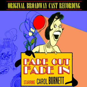 Fade Out, Fade In (Original Broadway Cast Recording) album
