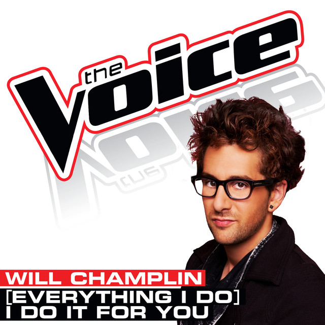 (Everything I Do) I Do It For You [The Voice Performance]