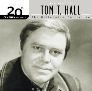 20th Century Masters: The Millennium Collection: Best Of Tom T. Hall - Tom T. Hall