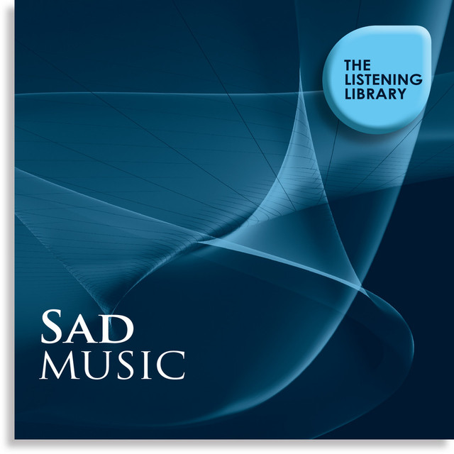 Sad Music - The Listening Library by Julienne Taylor on Spotify