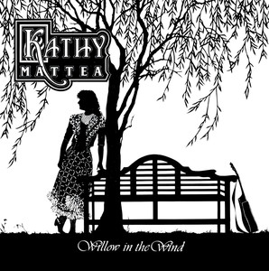 Willow In The Wind - Kathy Mattea