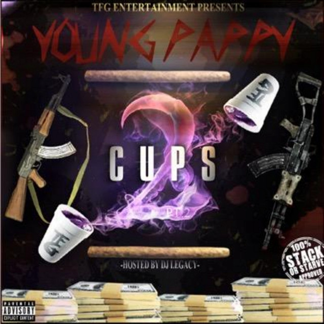 Album cover for 2 Cups : Part 2 by Young Pappy