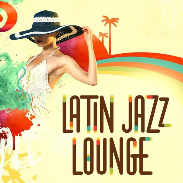Various Artists Latin Jazz Lounge album cover