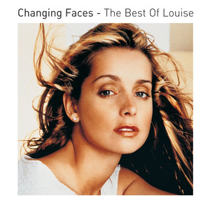 Changing Faces: The Best of Louise album