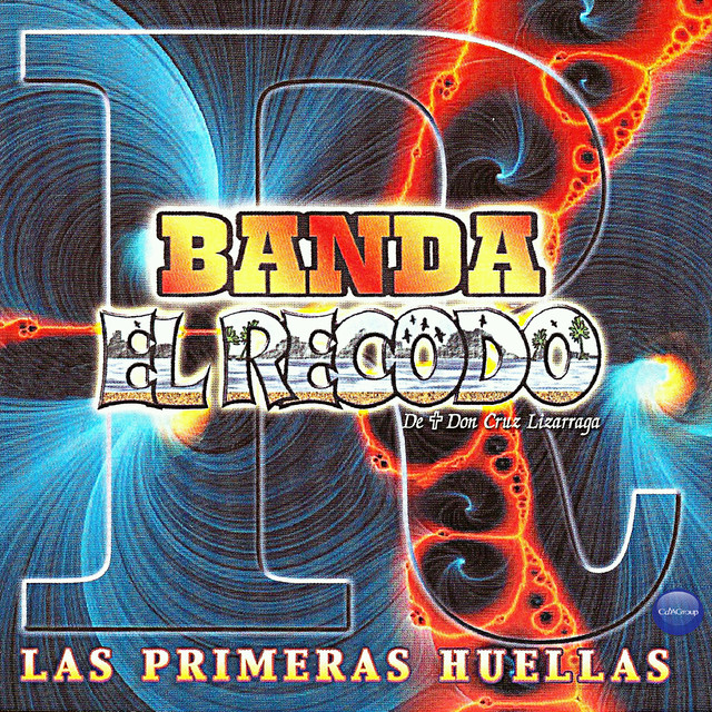 Banda el Recodo de Don Cruz Lizarraga: Las Primeras Huellas Albumcover