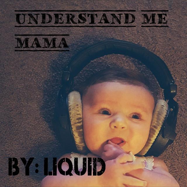 Understand Me Mama