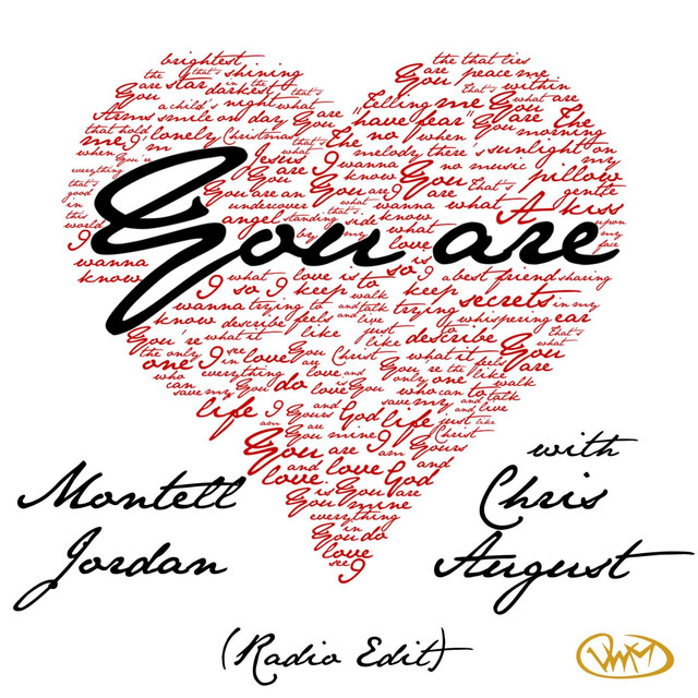 You Are (Radio Edit) [feat. Chris August]