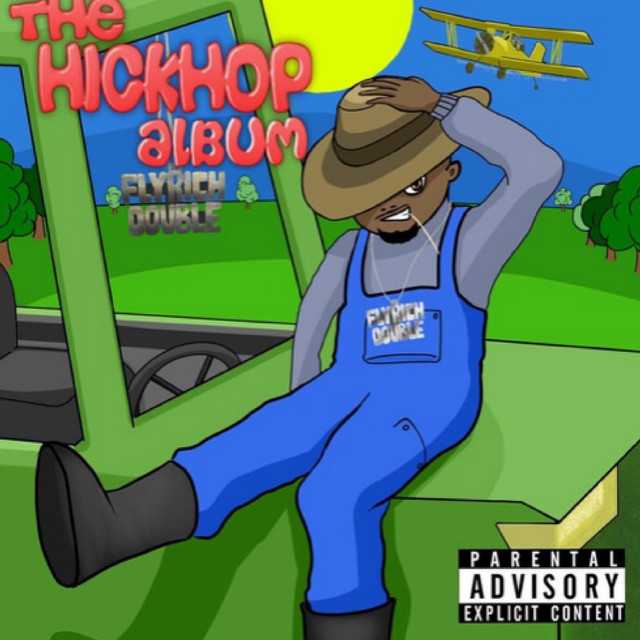 The Hickhop Album