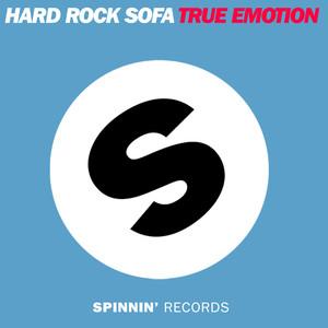 Copertina di Hard Rock Sofa - True Emotion - Original Mix