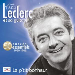 Le p'tit bonheur (50 succès essentiels) album