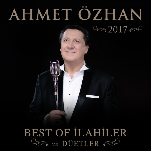 Ahmet Özhan 2017 Best of İlahiler ve Düetler