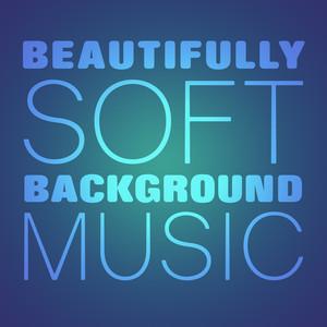 Beautifully Soft Background Music album