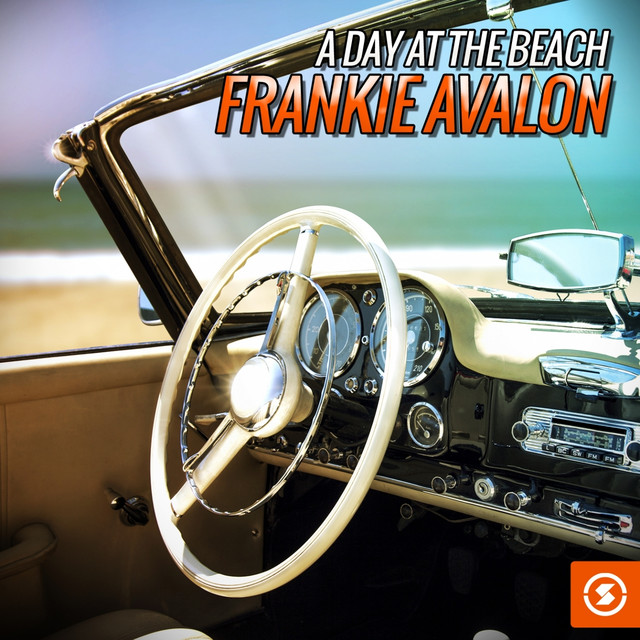 A Day at the Beach: Frankie Avalon