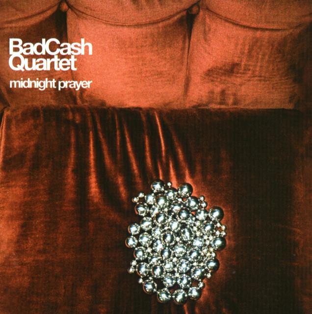 Skivomslag för Bad Cash Quartet: Midnight Prayer