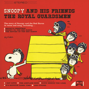 Snoopy And His Friends The Royal Guardsmen album