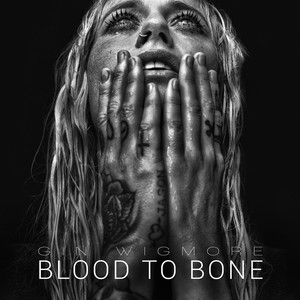 Blood To Bone (Deluxe)