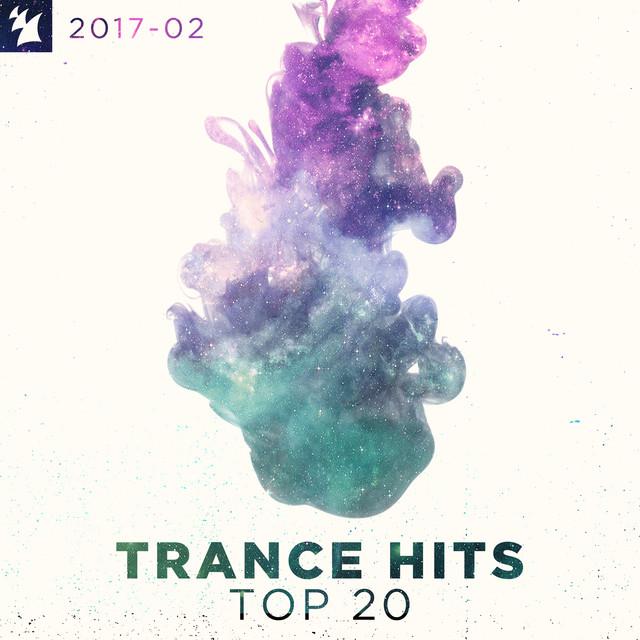 Trance Hits Top 20 - 2017-02