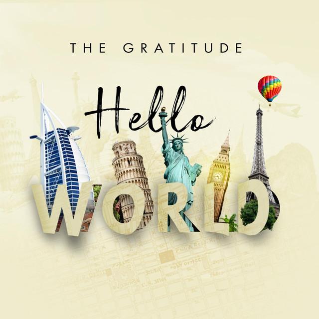 Album cover for Hello World by The Gratitude
