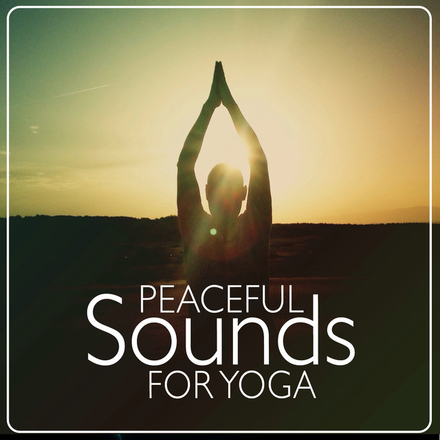 Peaceful Sounds for Yoga Albumcover