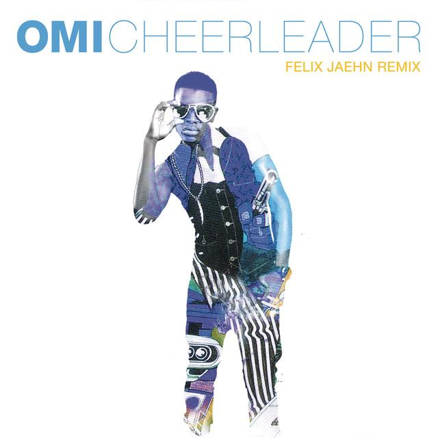 Cheerleader - Felix Jaehn Remix Radio Edit - OMI
