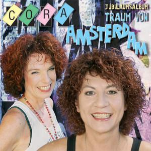 Cora Jubiläumsalbum Traum Von Amsterdam Songtexte Lyrics