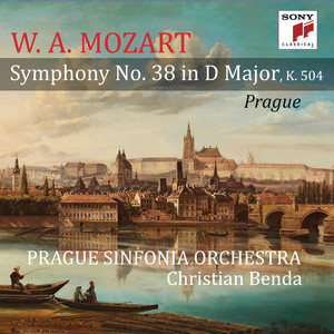 "Mozart: Symphony No. 38 in D Major, K. 504 ""Prague"" Albümü"