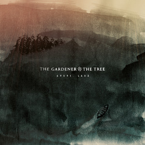 69591, LAXÅ - The Gardener And The Tree