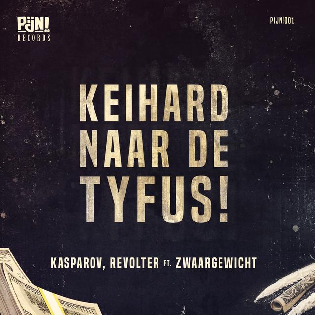 Keihard Naar De Tyfus!