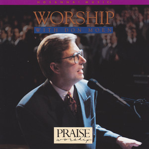 Worship With Don Moen - Don Moen